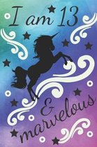 I Am 13 & Marvelous Unicorn Journal