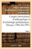 Congres international d'anthropologie et d'archeologie prehistoriques, compte rendu