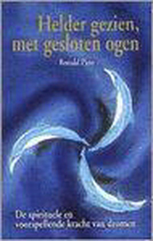 Helder Gezien, Met Gesloten Ogen - R. Pino |
