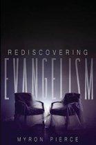 Rediscovering Evangelism