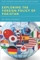 Exploring the Foreign Policy of Pakistan