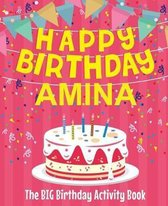 Happy Birthday Amina - The Big Birthday Activity Book