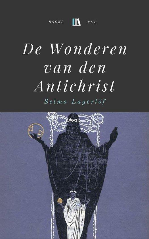 De Wonderen van den Antichrist - Selma Lagerlöf |