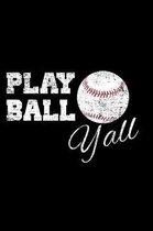 Play Ball Yall