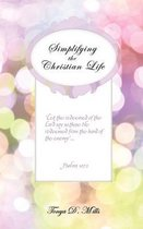 Simplifying the Christian Life