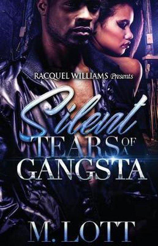 Silent Tears Of A Gangsta