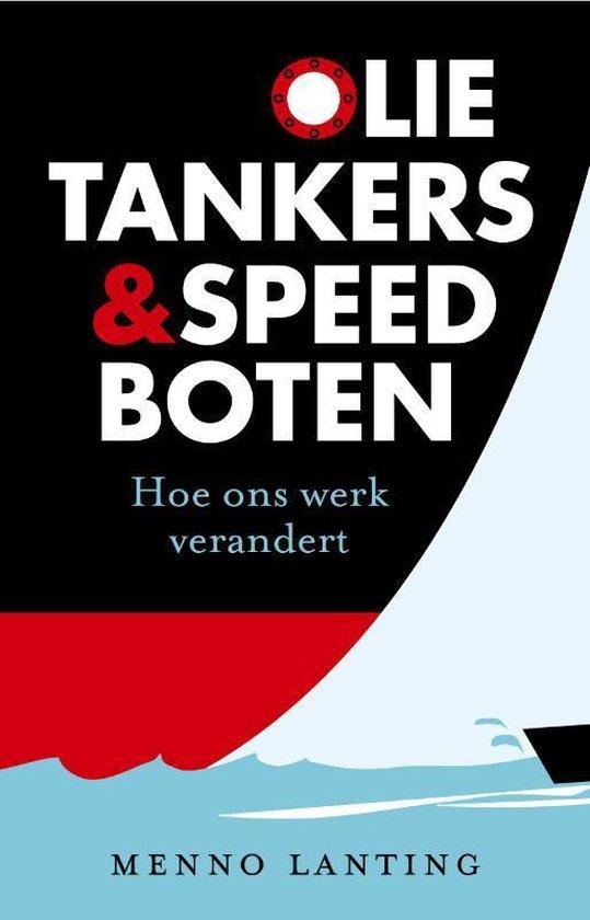 Olietankers en speedboten