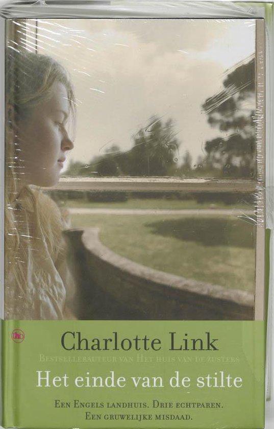 Het Einde Van De Stilte - Charlotte Link | Fthsonline.com
