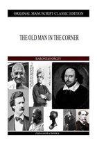 Boek cover The Old Man In The Corner van Emmuska Orczy