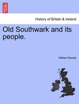 Old Southwark and Its People.