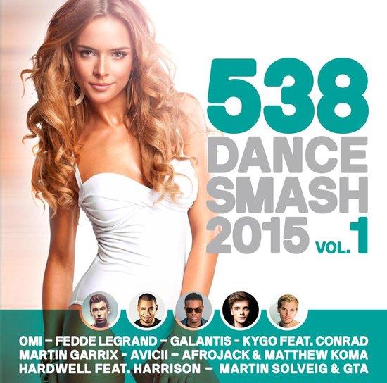 538 Dance Smash 2015 - Vol. 1