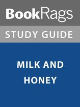 Summary & Study Guide: Milk and Honey