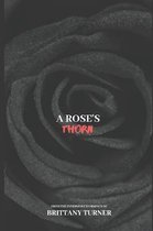 A Rose's Thorn