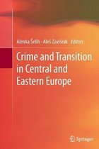 Crime and Transition in Central and Eastern Europe