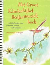 Het Groot Kinderbijbelliedjesmuziekboek