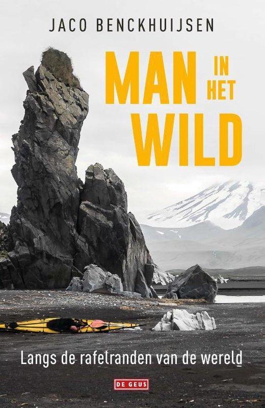 Man in het wild - Jaco Benckhuijsen   Fthsonline.com