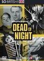 Dead Of Night (D)