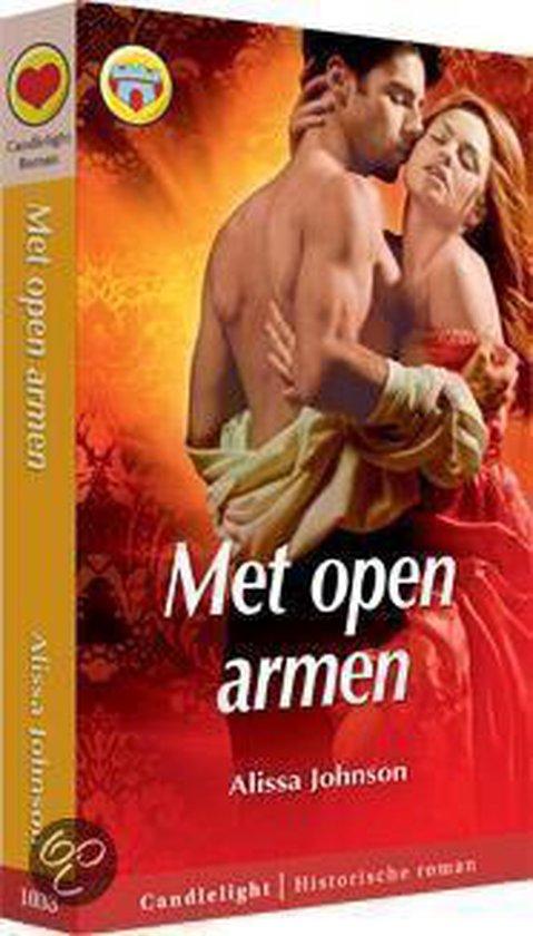 Historische Romans - Met open armen - Alissa Johnson - Alissa Johnson pdf epub