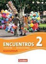Encuentros 02. Grammatikheft