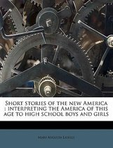 Short Stories of the New America