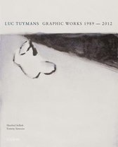 Luc Tuymans - Graphic Works 1989-2012