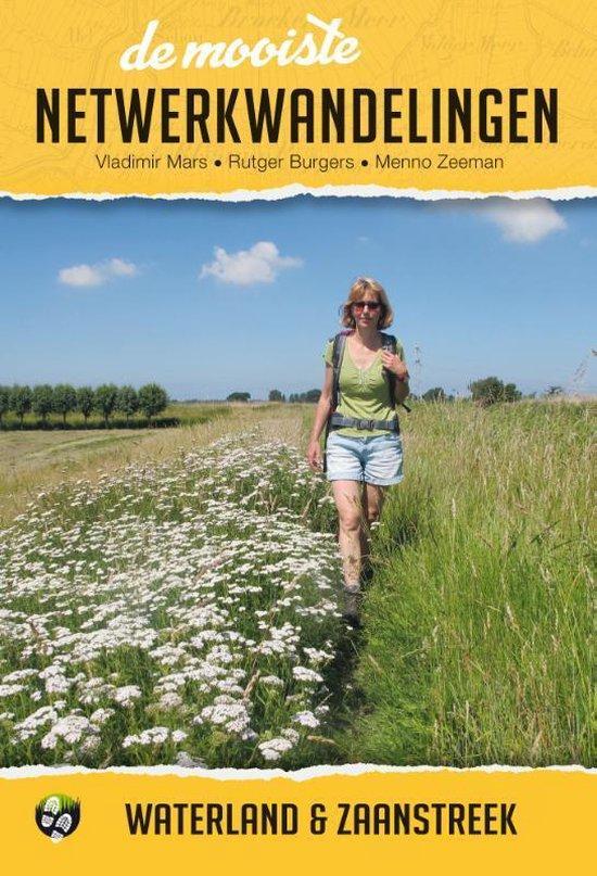 De mooiste netwerkwandelingen: Waterland & Zaanstreek - Vladimir Mars | Readingchampions.org.uk