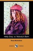 Hetty Gray; Or, Nobody's Bairn (Dodo Press)