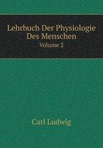 Boek cover Lehrbuch Der Physiologie Des Menschen Volume 2 van Carl Ludwig