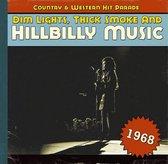 Dim Lights, Thick Smoke And Hillbilly Music 1968