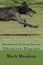 Deerhound Training Secrets