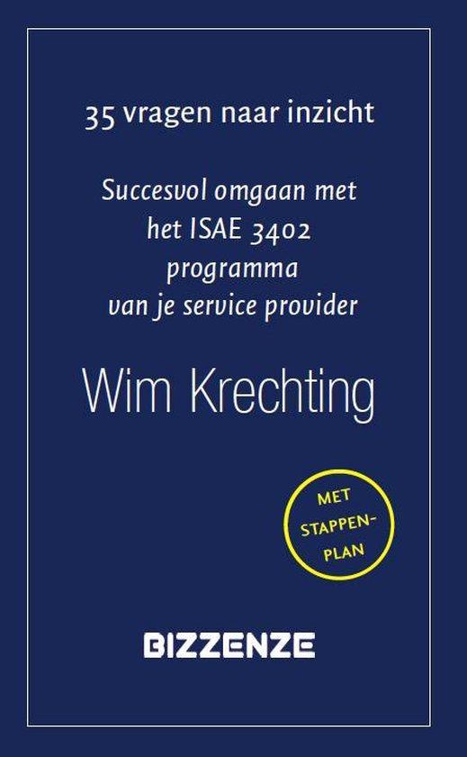 Succesvol omgaan met het ISAE 3402 programma van je service provider