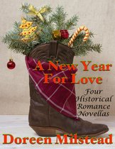 A New Year for Love: Four Historical Romance Novellas