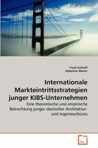 Internationale Markteintrittsstrategien Junger Kibs-Unternehmen