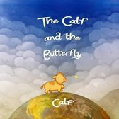 The Calf and the Butterfly