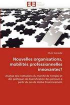 Nouvelles Organisations, Mobilites Professionnelles Innovantes?