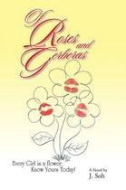 Of Roses and Gerberas