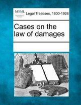 Cases on the Law of Damages