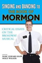 Singing and Dancing to The Book of Mormon