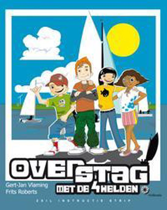 Overstag metde 4 helden - Gert-Jan Vlaming |