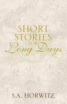 Short Stories For Long Days