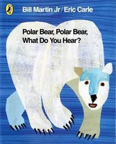 Afbeelding van Polar Bear, Polar Bear, What Do You Hear?