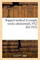 Rapport medical et compte rendu administratif, 1922