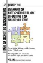 Systemfragen Der Muttersprachlichen Bildung Und Erziehung in Der Sozialistischen Schule