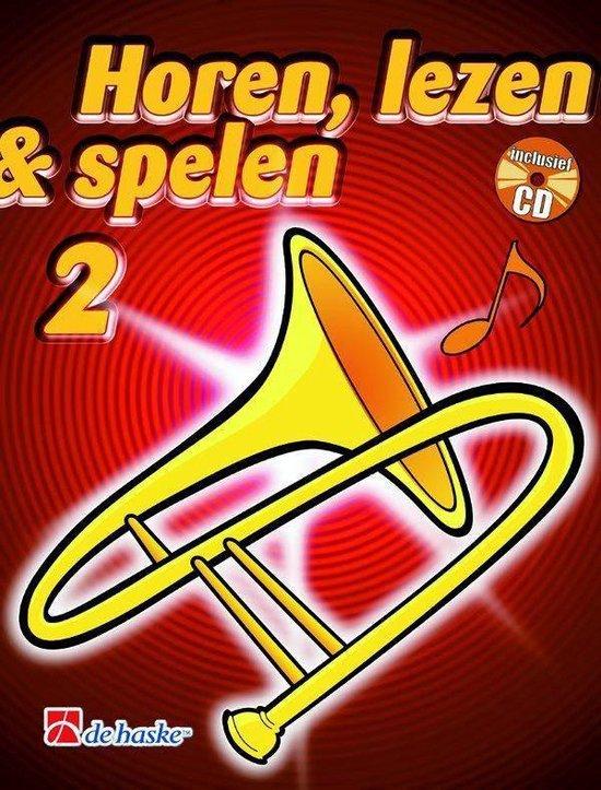 Horen Lezen & Spelen deel 2 voor Trombone Bassleutel (Boek met Cd) - J.J.P. Kastelein |