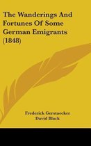The Wanderings and Fortunes of Some German Emigrants (1848)