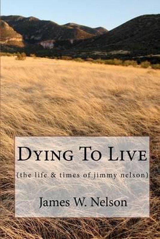 Afbeelding van Dying to Live