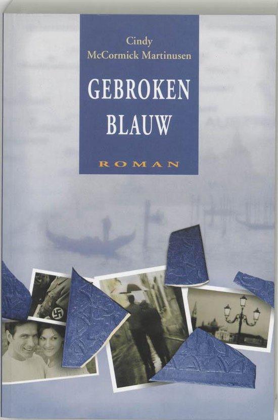 Gebroken Blauw - Cindy Mccormick Martinusen  