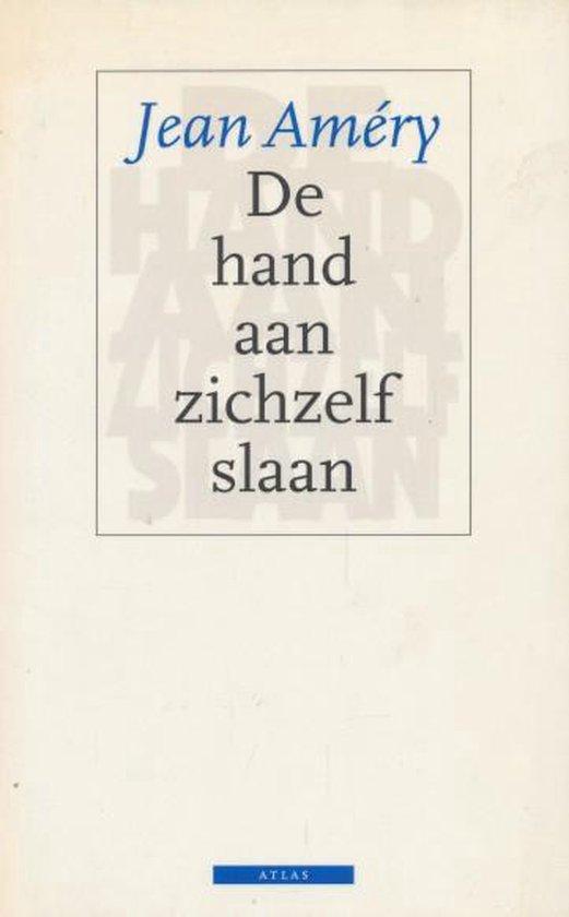 De hand aan zichzelf slaan - Jean Amery |