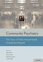 Classics of Community Psychiatry