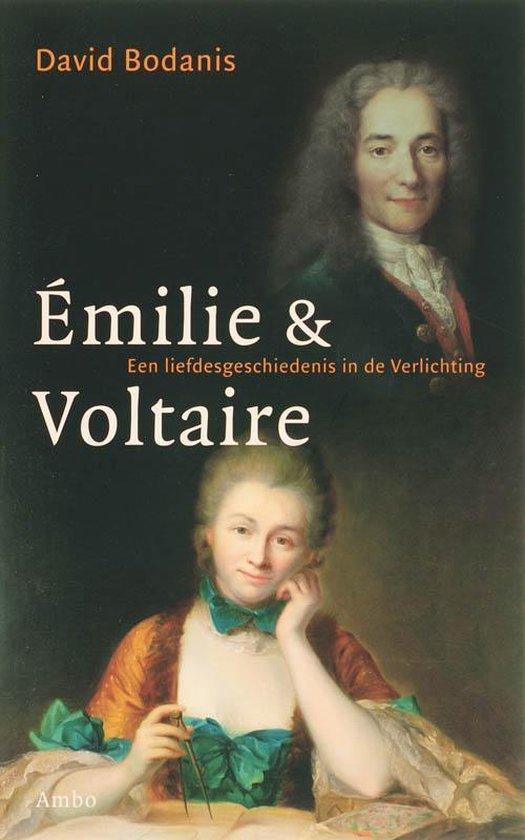Emilie & Voltaire - David Bodanis |